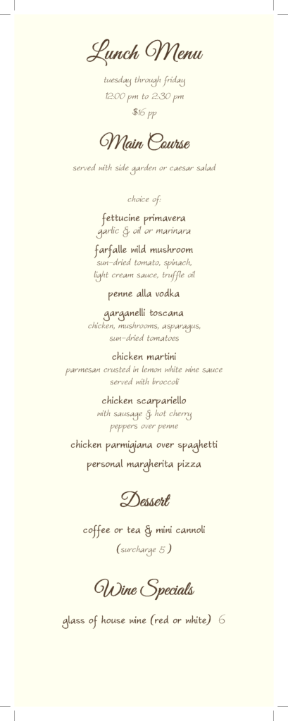 Lunch Menu. Tuesday through Friday from 12:00 PM to 2:30 PM. Main course served with side salad.