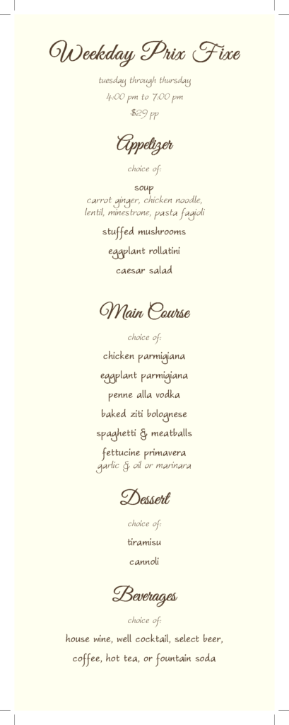 Weekday Dinner Prix Fixe. Three course meal.
